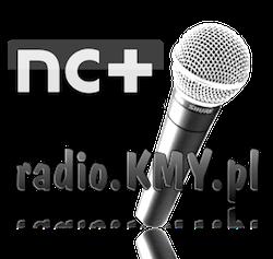NC+ słuchaj nas w Radio + kanał 346
